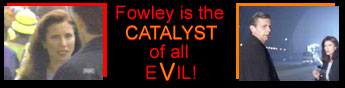 Fowley is the Catalyst of All Evil!!